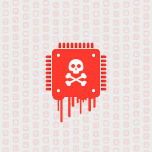 Processor Affected by Meltdown & Spectre Critical Security Vulnerabilities